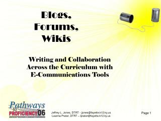 Blogs, Forums, Wikis