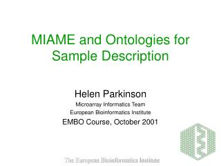 MIAME and Ontologies for Sample Description