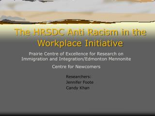The HRSDC Anti Racism in the Workplace Initiative
