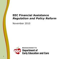 EEC Financial Assistance  Regulation and Policy Reform