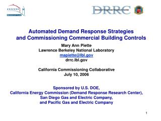 Automated Demand Response Strategies  and Commissioning Commercial Building Controls