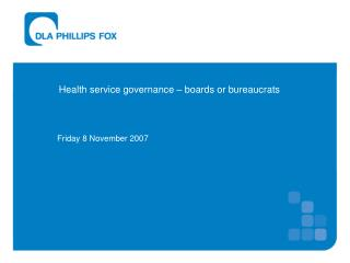 Health service governance – boards or bureaucrats