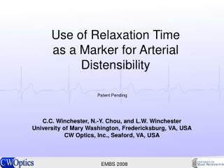 Use of Relaxation Time  as a Marker for Arterial Distensibility