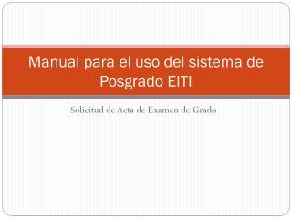 Manual para el uso del sistema de Posgrado EITI