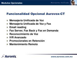 Funcionalidad Opcional Aurovox-CT