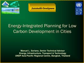 Energy-Integrated Planning for Low Carbon Development in Cities