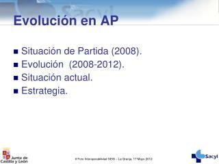 Evolución en AP