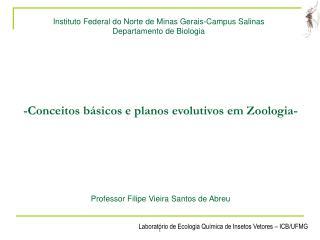Instituto Federal do Norte de Minas Gerais-Campus Salinas Departamento de Biologia