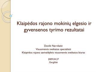 Klaipėdos rajono mokinių elgesio ir gyvensenos tyrimo rezultatai