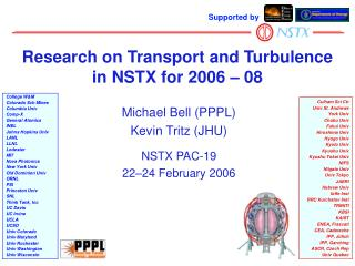 Research on Transport and Turbulence  in NSTX for 2006 – 08
