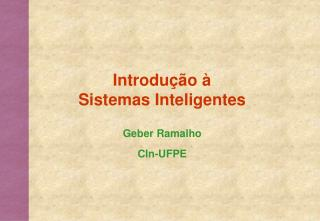 Introdu��o �  Sistemas Inteligentes