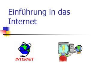 Einf�hrung in das Internet