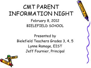 CMT PARENT INFORMATION NIGHT