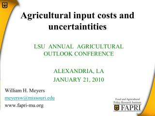 Agricultural input costs and uncertaintities