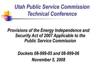 Utah Public Service Commission Technical Conference