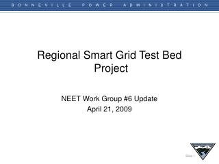 Regional Smart Grid Test Bed  Project