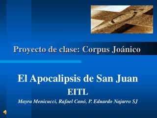 Proyecto de clase: Corpus Joánico