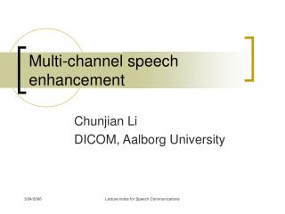 Multi-channel speech enhancement