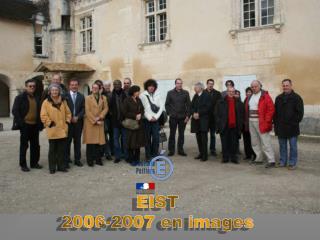 EIST 2006-2007 en images