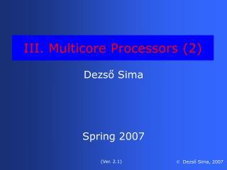 III. Multicore Processors (2)