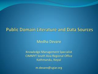 Public Domain Literature and Data Sources