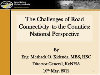 The Challenges of Road Connectivity  to the Counties: National Perspective