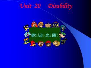 Unit  20     Disability