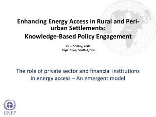 The role of private sector and financial institutions in energy access – An emergent model