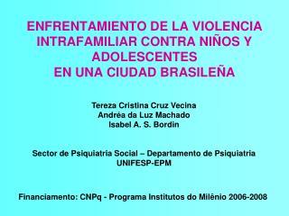 ENFRENTAMIENTO DE LA VIOLENCIA INTRAFAMILIAR CONTRA NIÑOS Y ADOLESCENTES  EN UNA CIUDAD BRASILEÑA