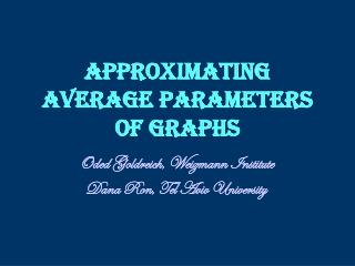 Approximating Average Parameters of Graphs