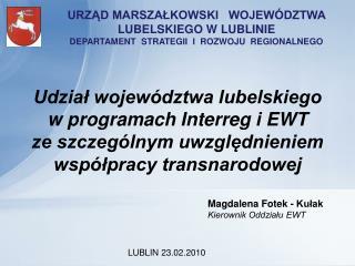 Magdalena Fotek - Kułak Kierownik Oddziału EWT