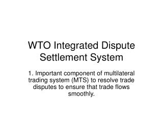 WTO Integrated Dispute Settlement System