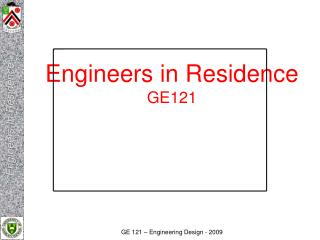 Engineers in Residence GE121