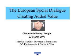 The European Social Dialogue Creating Added Value