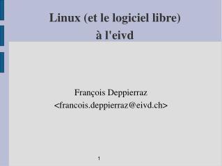 Linux (et le logiciel libre) à l'eivd