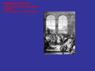 Kenmerk 26 & 27 Rationalisme & Wetenschappelijke Revolutie Les 1:Opkomst van de Verlichting