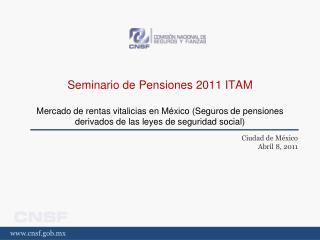 Ciudad de México Abril 8, 2011