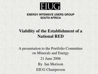 Viability of the Establishment of a National RED