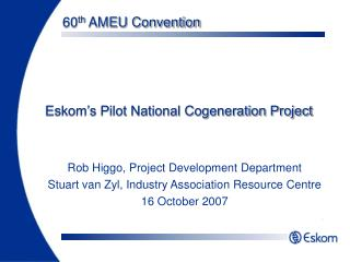 Eskom's Pilot National Cogeneration Project
