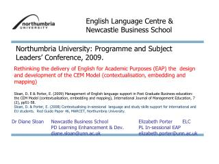 Dr Diane Sloan 	Newcastle Business School		Elizabeth Porter	ELC