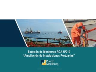 """Estación de Monitoreo RCA Nº019 """"Ampliación de Instalaciones Portuarias"""""""