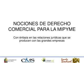 NOCIONES DE DERECHO COMERCIAL PARA LA MIPYME