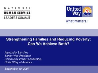 Strengthening Families and Reducing Poverty:  Can We Achieve Both?