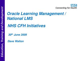 Oracle Learning Management / National LMS