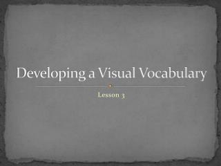 Developing a Visual Vocabulary