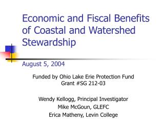 Economic and Fiscal Benefits of Coastal and Watershed Stewardship  August 5, 2004