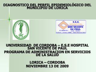 DIAGNOSTICO DEL PERFIL EPIDEMIOLÓGICO DEL MUNICIPIO DE LORICA