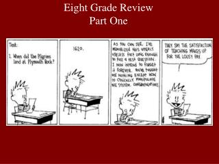 Eight Grade Review  Part One