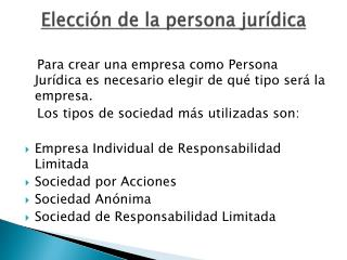 Elecci�n de la persona jur�dica