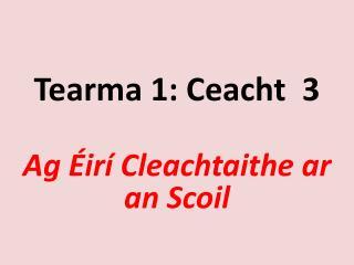 Tearma  1:  Ceacht   3